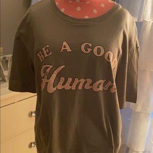 NWOT Be a Good Human T-shirt
